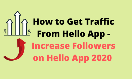 How to Get Traffic From Hello App - Increase Followers on Hello App 2020