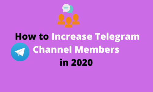 How to Increase Telegram Channel Members in 2020
