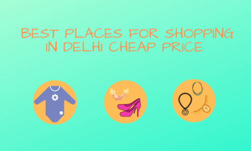 Best Places for Shopping in Delhi Cheap Price Clothes & Shoes