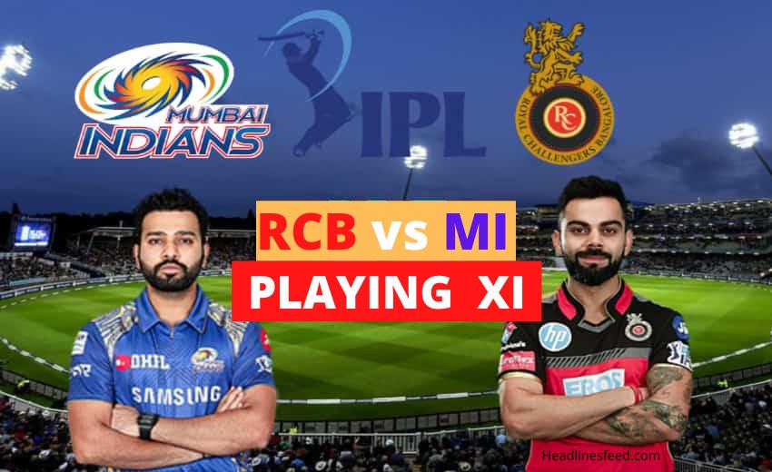 VIVO IPL 2021 - MI vs RCB : Playing XI Both Teams Match 1