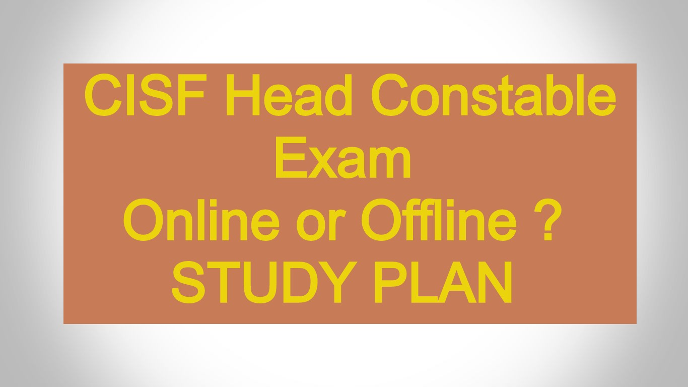 CISF Head Constable Ministerial Preparing Plans 2020 - How to Crack Exam