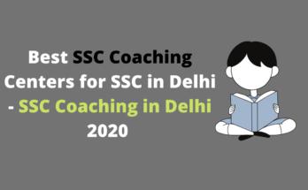 Best SSC Coaching Centers in Delhi - SSC Coaching in Delhi 2020