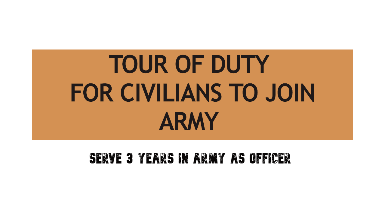 """Civilians can Now Join Indian Army for 3 Years """"Tour of Duty"""" 2020"""